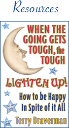 When the Going Gets Tough, the Tough Lighten Up